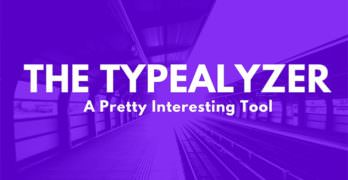 An Interesting Tool I Found: The Typealyzer