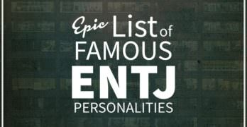 List of Famous People With ENTJ Personality