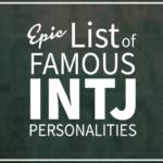 List of Famous People With INTJ Personalities
