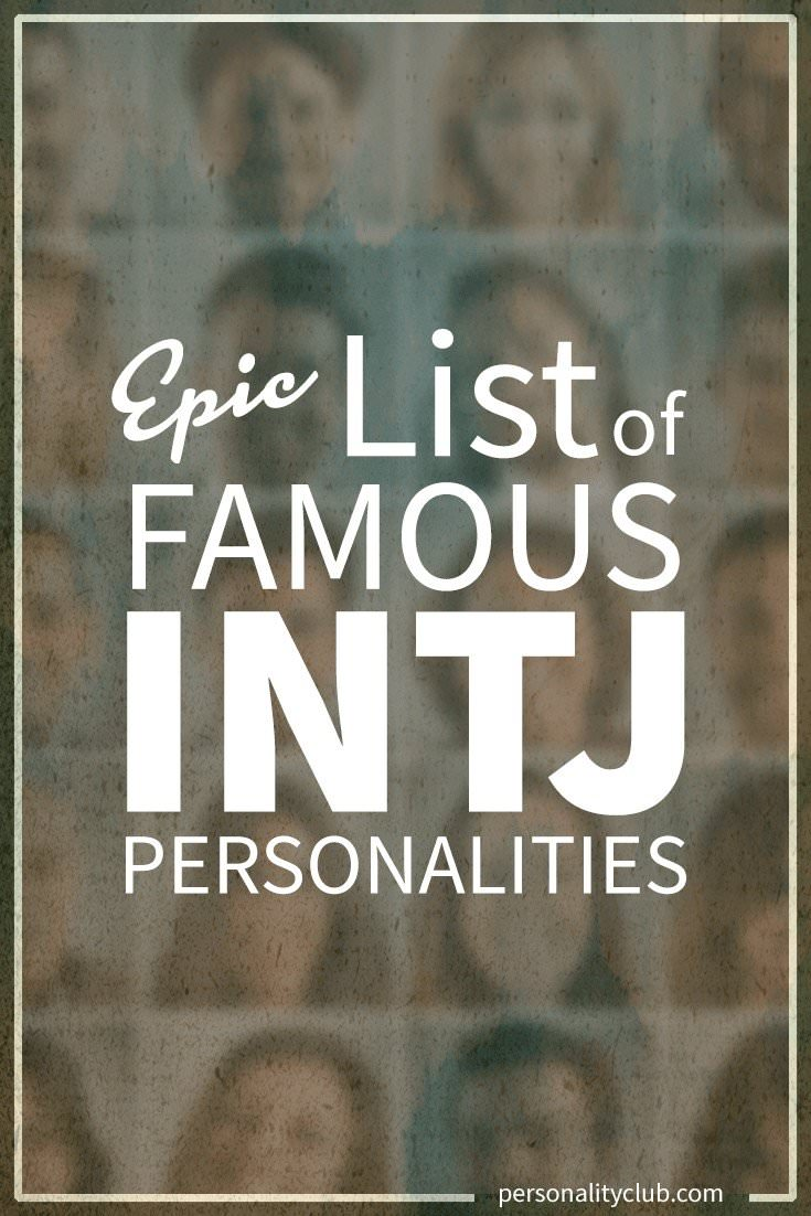 List of Famous INTJ People
