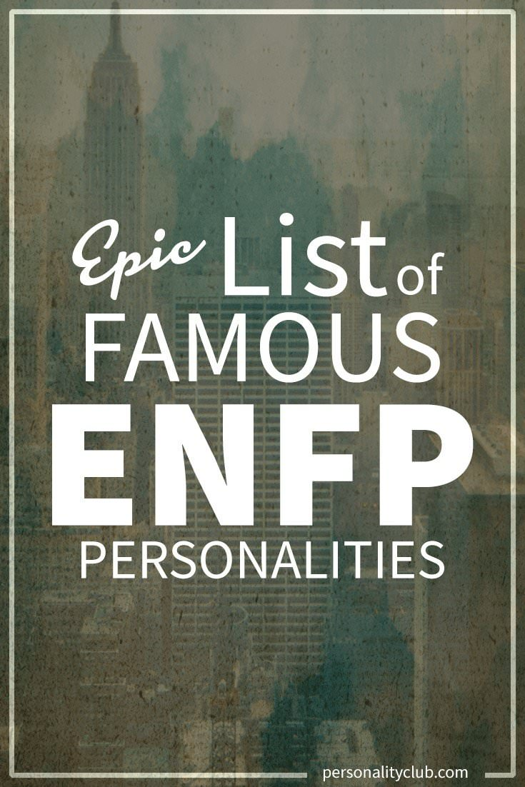 Famous ENFP Personalities