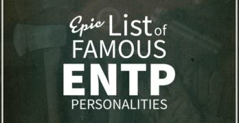 List of Famous People With ENTP Personality