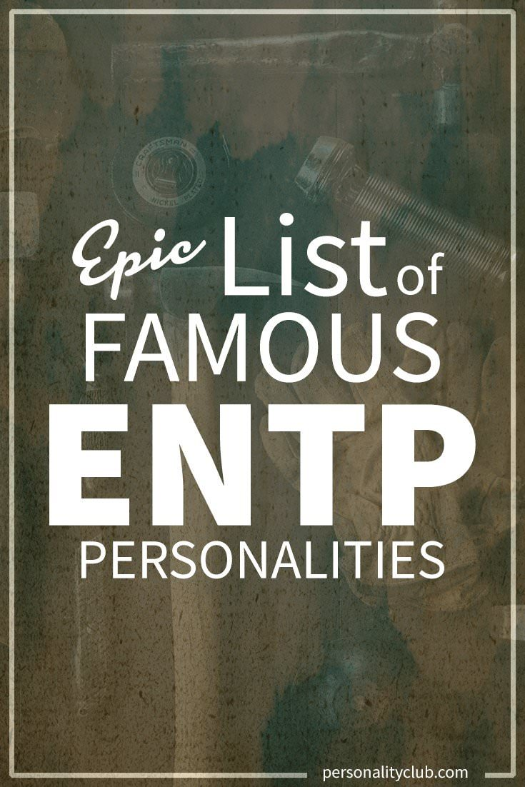 Famous ENTP Personalities