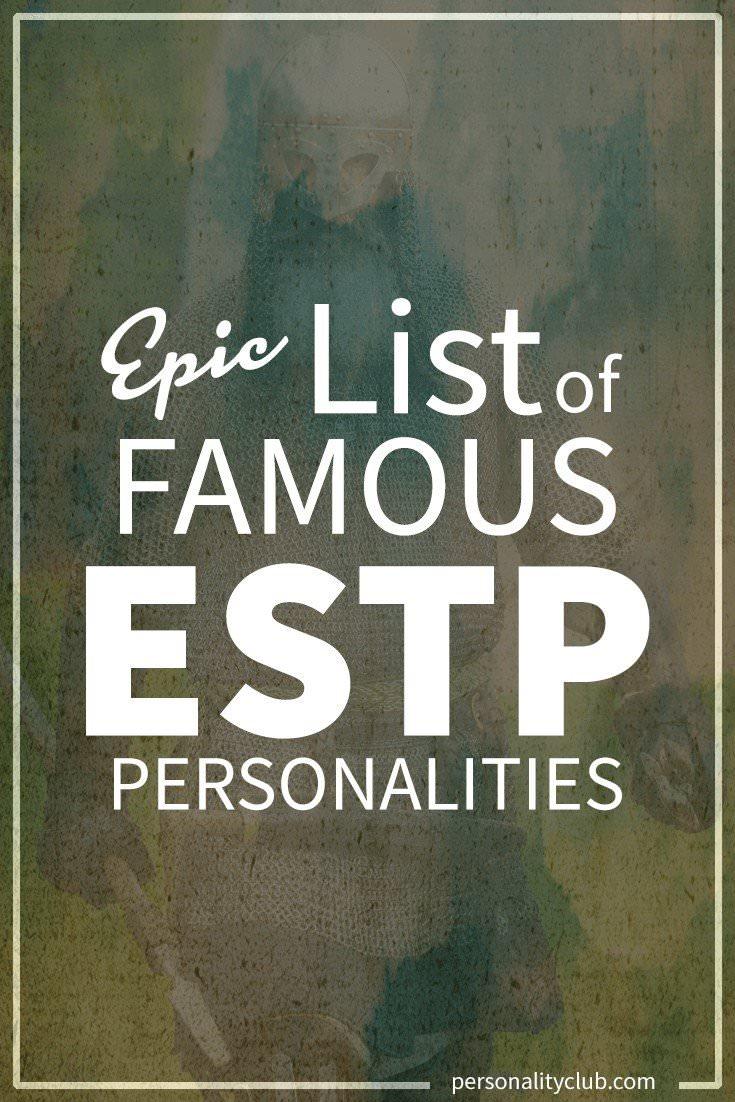 Famous ESTP Personalities