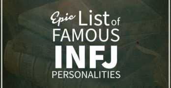 List of Famous People With INFJ Personality