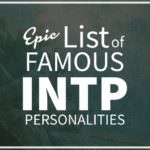 List of Famous People With INTP Personality