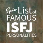List of Famous People With ISFJ Personality
