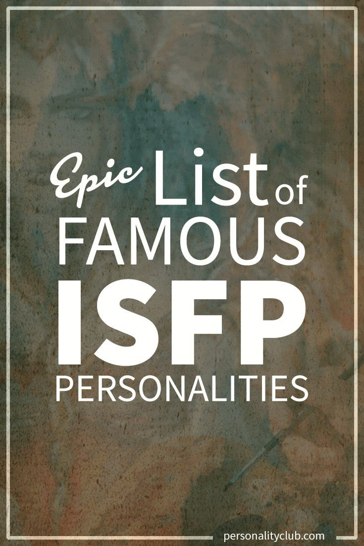 Famous ISFP Personalities