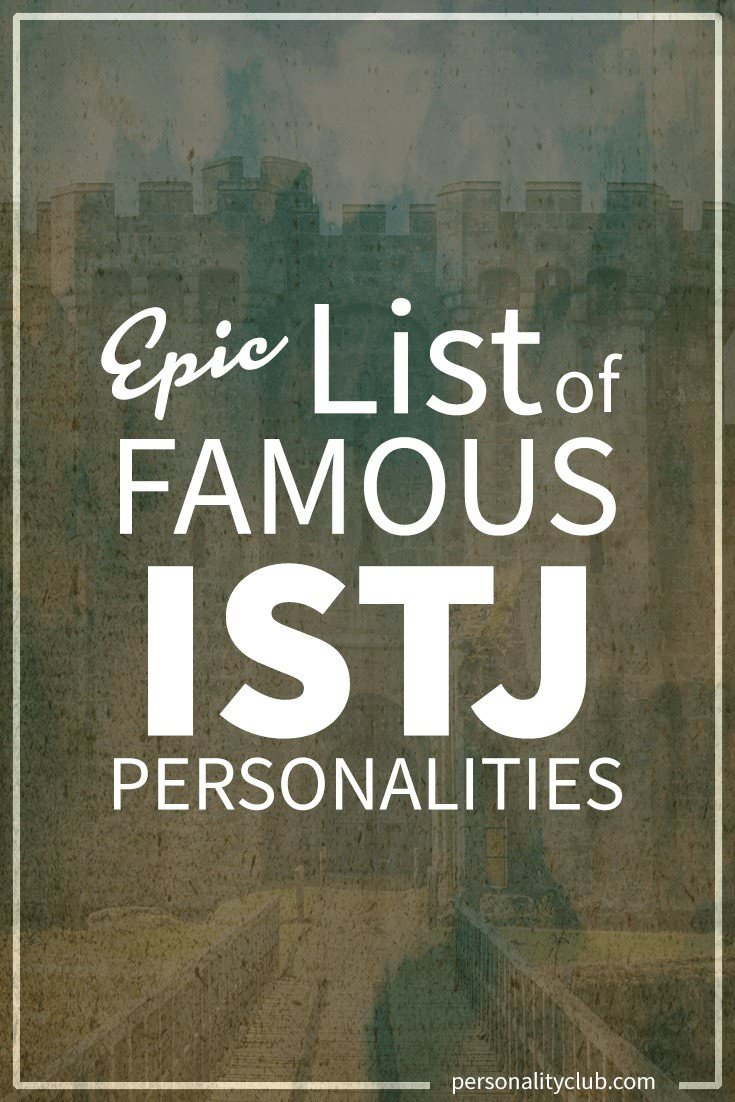 istj personality My observation is that whenever one person is found adequate to the discharge of a duty it is worse executed by two persons, and scarcely done at all if three or more are employed therein george washington the istj personality type is thought to be the most abundant, making up around 13% of the population.